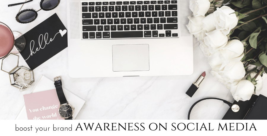this will boost your brand awareness on social media